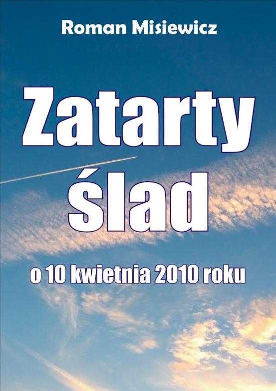 zatarty-slad-o-10-kwietnia-2010-roku